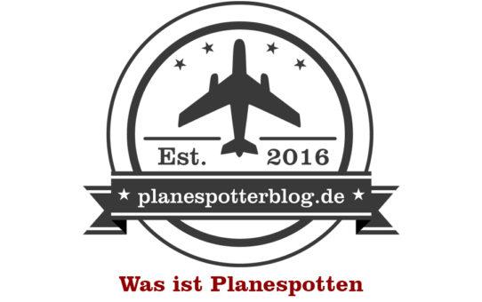 Was ist Planespotten?